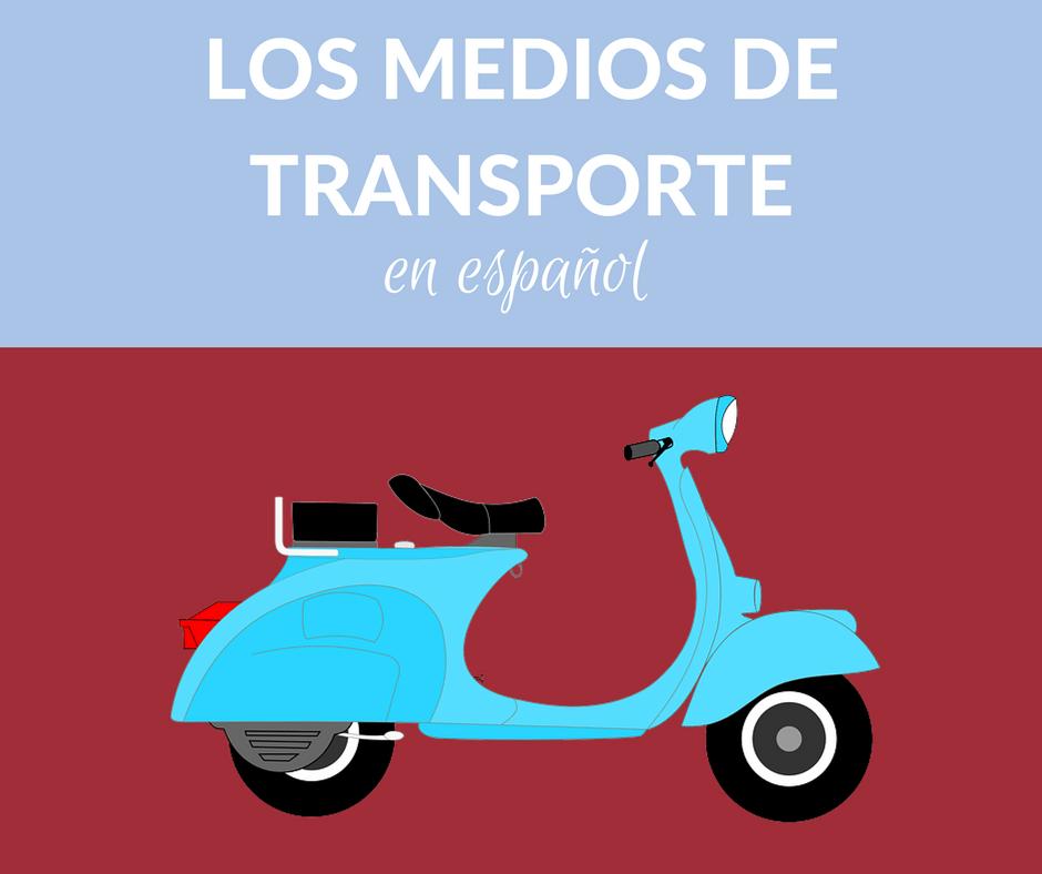 ¿Conoces el nombre en español de estos medios de transporte?
