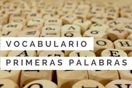 Vocabulario: Primeras palabras en español