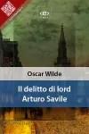 Il delitto di lord Arturo Savile di Oscar Wilde