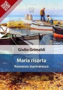 """Nuovo ePub. """"Maria risorta"""" di Giulio Grimaldi"""