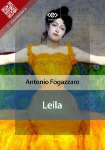 """Leila"" di Antonio Fogazzaro"