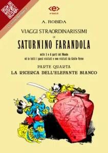 """""""Viaggi straordinarissimi di Saturnino Farandola"""" di Albert Robida. Parte IV"""
