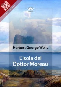 """""""L'isola del Dottor Moreau""""di Herbert George Wells"""