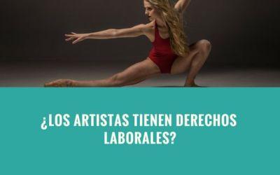 ¿Los artistas tienen derechos laborales?