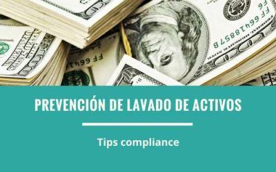 Tips Compliance  Lavado de activos cómo prevenirlo