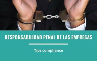 ¿Son responsables penalmente las empresas?   Compliance