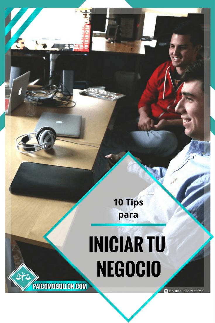 10 Tips para iniciar tu negocio
