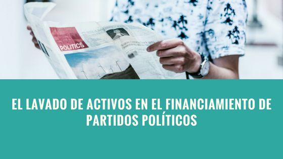 Delito de financiamiento ilícito de partidos políticos: ¿Qué proteger y qué castigar?