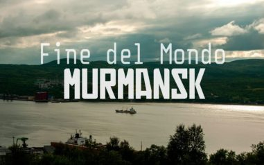 Dove finisce il mondo. Viaggio da sola oltre il Circolo Polare a Murmansk, Russia