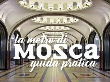 Guida pratica: le più belle stazioni della Metro di Mosca