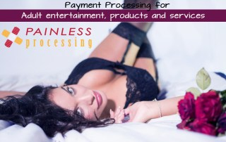Merchant Account for Adult Products & Entertainment Services