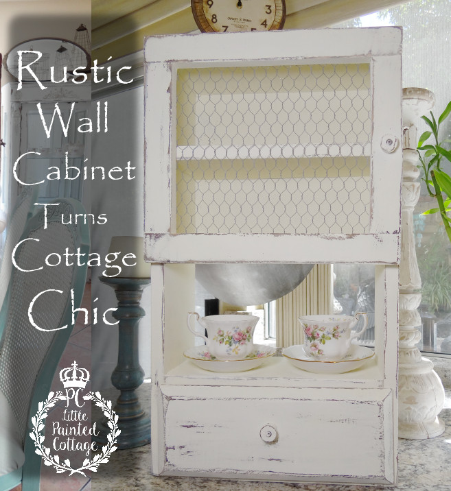 Cottage Chic Rustic Wall Cabinet Makeover from Painted Cottage