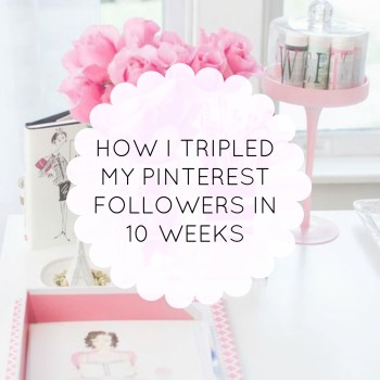how i tripled my pinterest traffic in 10 weeks