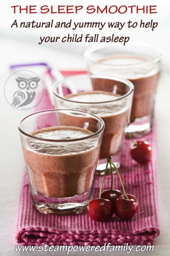 The Sleep Smoothie- healthy & natural solution to help your kids sleep
