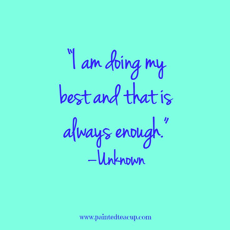 Quotes To Help You Conquer A Rough Day. I Am Doing My Best