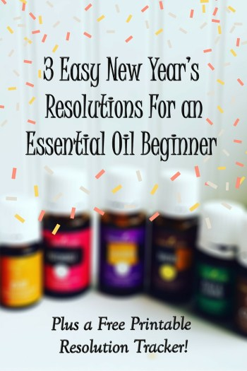 3 Easy New Year's Resolutions for An Essential Oil Beginner. Plus a printable tracker sheet to help you use essential oils daily. www.paintedteacup.com