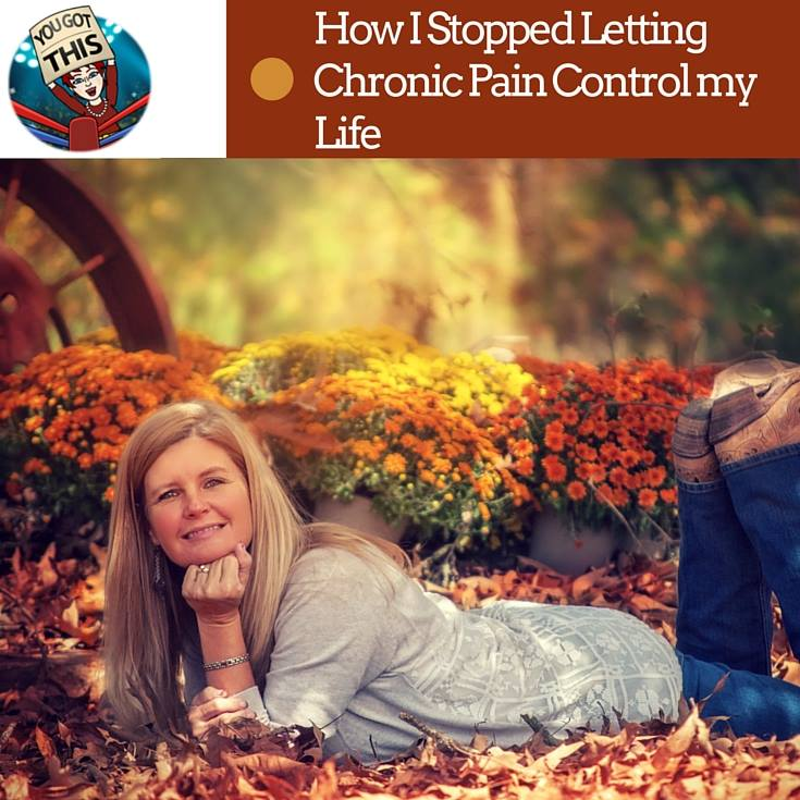 How I stopped letting chronic pain control my life www.paintedteacup.com