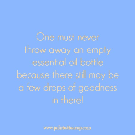 One must never throw away an empty essential oil bottle because there still may be a few drops of goodness in there! Essential oil quotes you are sure to love!