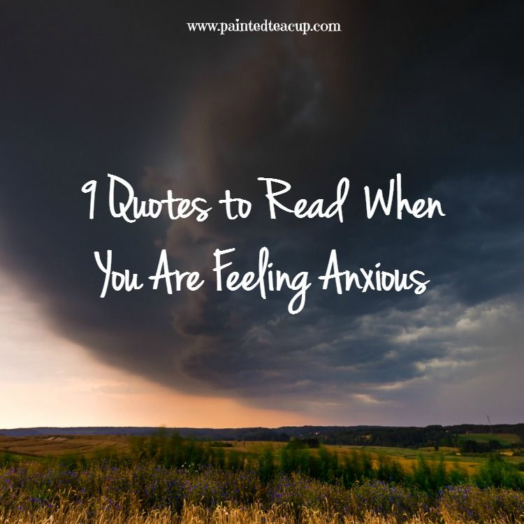 Quotes To Help With Anxiety Pleasing 9 Quotes To Read When You Are Feeling Anxious