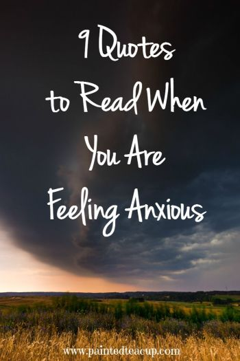60 Quotes To Read When You Are Feeling Anxious Unique Quotes To Help With Anxiety