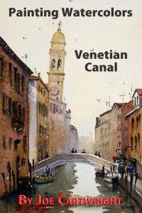 Watercolor painting video demonstration of a Venetian Canal by Joe Cartwright