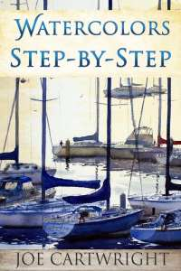 Front cover of Watercolors Step By Step by Joe Cartwright
