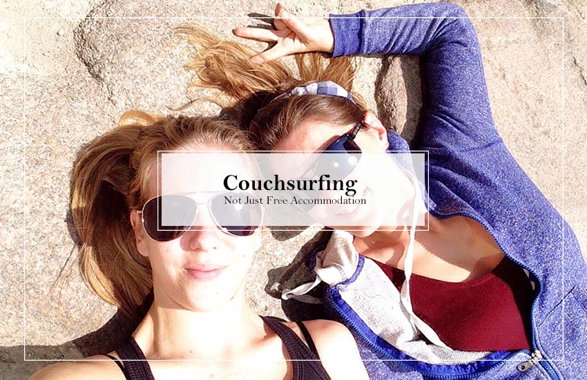 Couchsurfing – Not just Free Accommodation