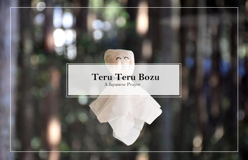 Teru Teru Bozu: A Japanese Prayer