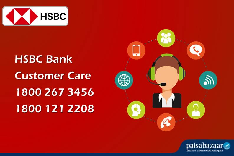 HSBC Bank Customer Care. 24x7 Toll Free Number