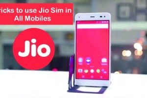 tricks to use jio sim in all mobile phone
