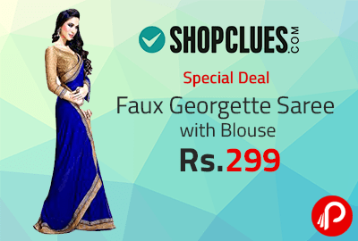 Faux Georgette Saree with Blouse at Rs.299 | Special Deal