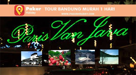Tour Bandung Murah 1 Hari