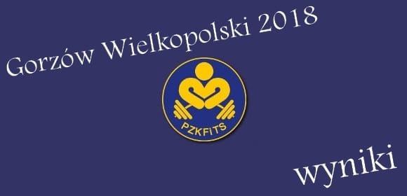 Wyniki zawodów: MP kulturystyka i fitness Gorzów wielkopolski 2018