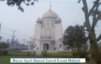 Mazar Syed Ahmad Saeed Kazmi Multani