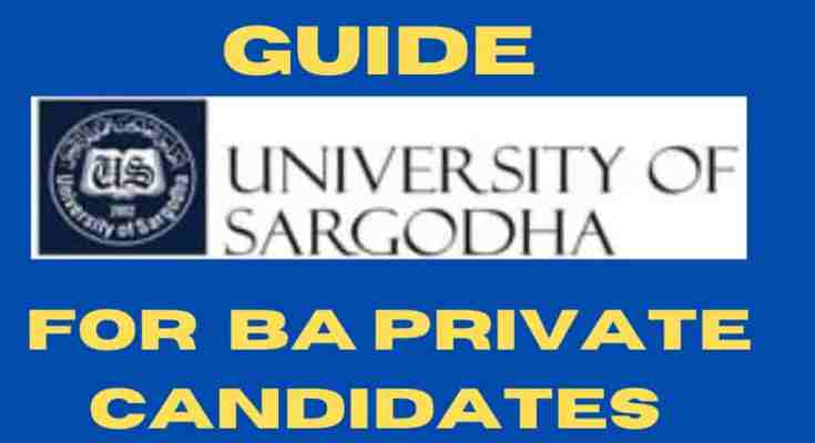 University of Sargodha Admission Guide for BA Private Candidates