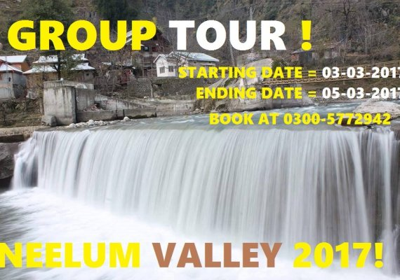 NEELUM VALLEY GROUP TOUR MARCH 2017
