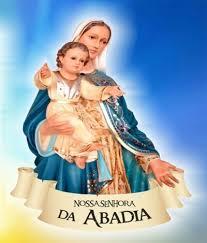 05/01 Nossa Senhora da Abadia, rogai por nós!!