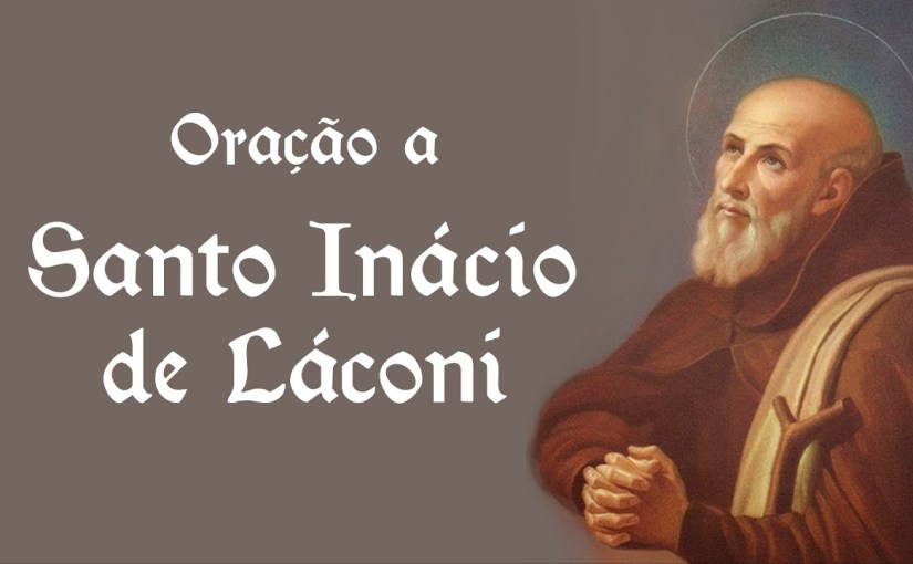 Santo do dia 11/05 – Santo Inácio de Láconi