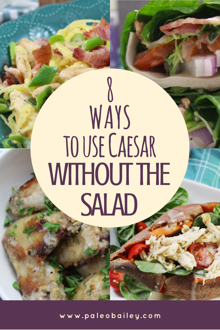 ways to use caesar without salad