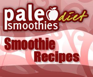Paleo Smoothie Recipes