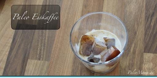 Paleo Eiskaffee