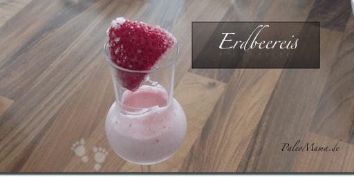 Paleo Babynahrung Rezept: Selbstgemachtes Paleo Erdbeereis mit Kokosmilch
