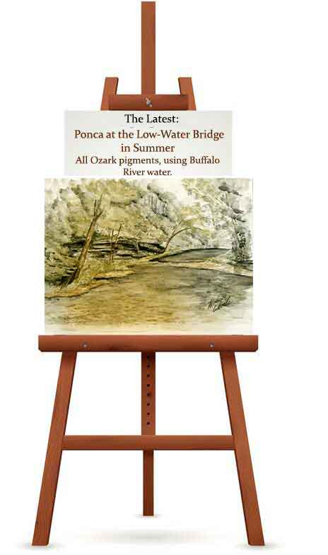 Ponca at the Low-Water Bridge in Summer, all Ozark pigments and using Buffalo River water. By Madison Woods.