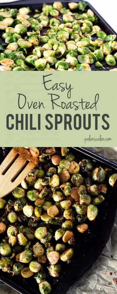 This chili brussel sprout recipe turns it up a notch with a bit of spice. Not a sprout fan? Try the sauce on any roasted veggies for a kick!   PaleoScaleo.com