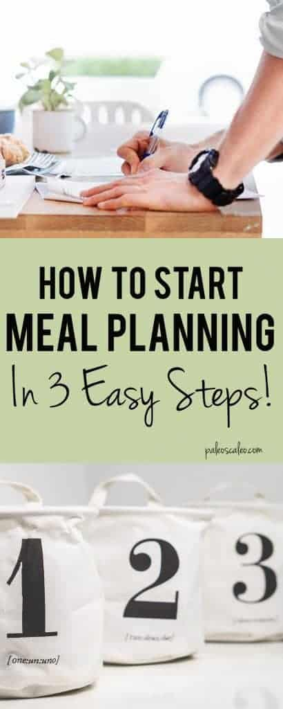 Feeling overwhelmed by meal planning? Use these 3 easy steps to get started! | PaleoScaleo.com