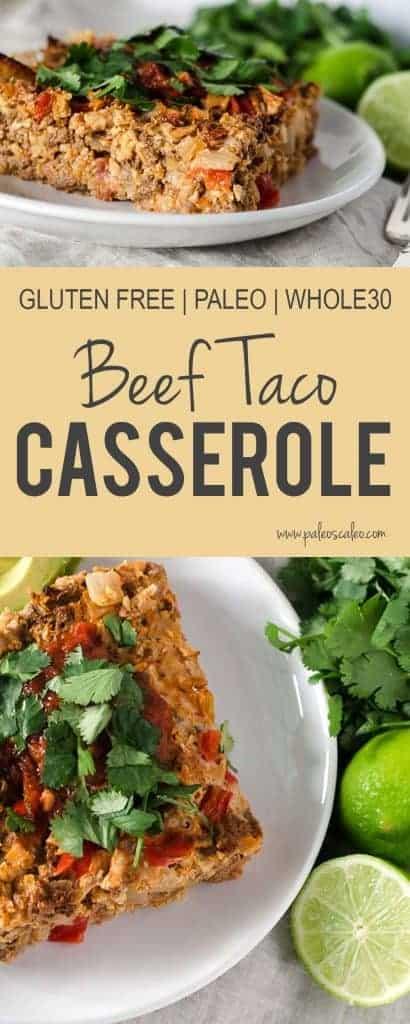 Quick & Easy Beef Taco Casserole | PaleoScaleo.com