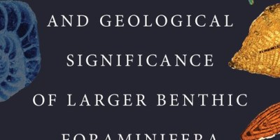 Free Book | Evolution and Geological Significance of Larger Benthic Foraminifera, Second Edition @ UCL Press