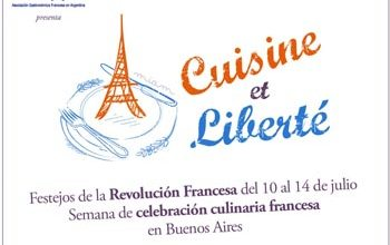10 a 16 de julio - CUISINE ET LIBERTÉ - Festejando la Revolución Francesa