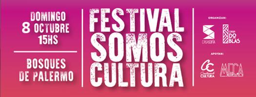 """El 8 de octubre Festival """"Somos Cultura"""" en los Bosques de Palermo"""