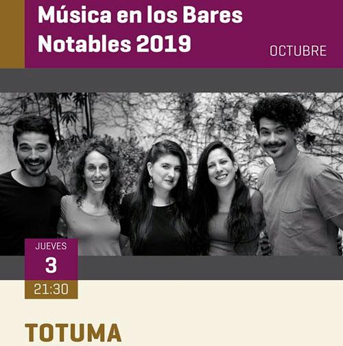 Música en Bares Notables en octubre 2019 - Totuma